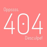 Erro 404. Oppss, não existe!